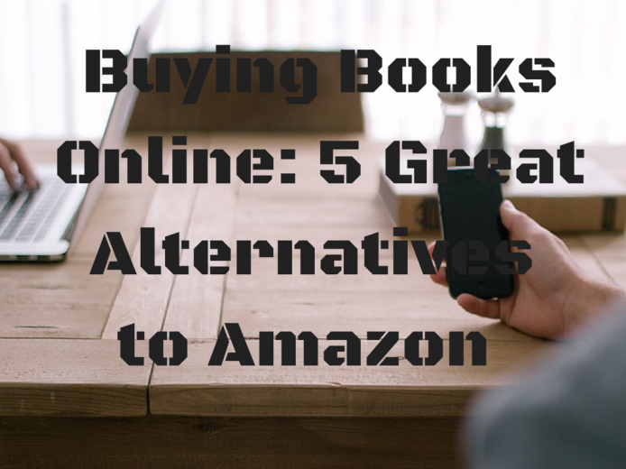5 Great Amazon Alternatives For Buying Books Online