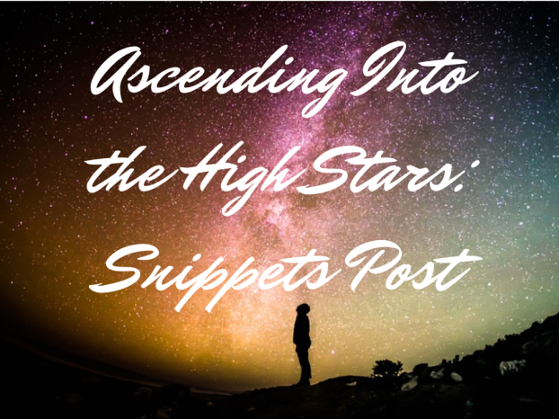 Ascending Into the High Stars_ Snippets Post