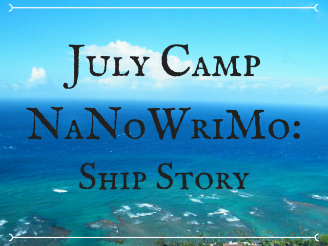 July Camp NaNoWriMo_