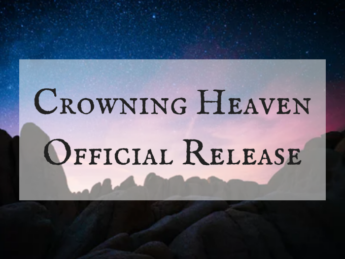 Crowning Heaven Official Release